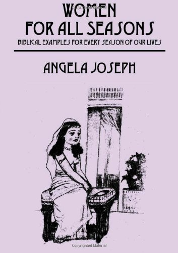 Women for All Seasons: Biblical Examples for Every Season of Your Life pdf epub