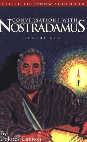 Conversations With Nostradamus: His Prophecies Explained, Vol. 1 (Revised Edition & Addendum 2001) PDF