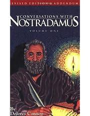 Conversations With Nostradamus: His Prophecies Explaned, Vol. 1 (Revised Edition & Addendum 2001)