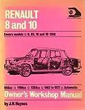 Haynes Renault 8 and 10 Owners Workshop Manual, '62-'72, Haynes, J. H. and Parker, T., 0900550791