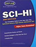 Kaplan Sci-Hi Admissions Test, 2003, Kaplan Educational Center Staff, 0743230426