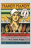 Handy Mandy in Oz, Ruth P. Thompson, 0929605497