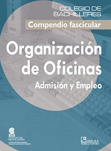Organizacion de Oficinas/ Office Organization (Spanish Edition)