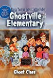 img - for Ghost Class (Turtleback School & Library Binding Edition) (Ghostville Elementary (Pb)) book / textbook / text book