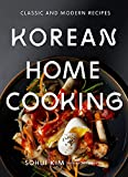 Korean Home Cooking: Classic and Modern Recipes