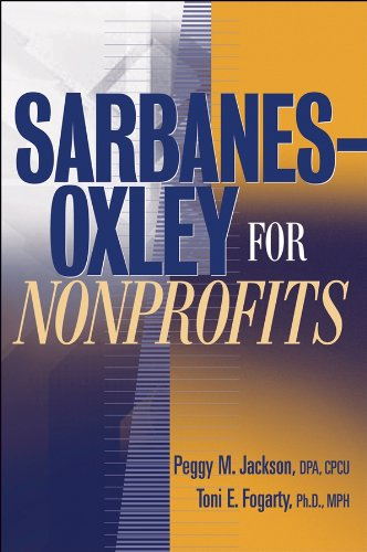 Sarbanes-Oxley for Nonprofits: A Guide to Building Competitive Advantage Pdf
