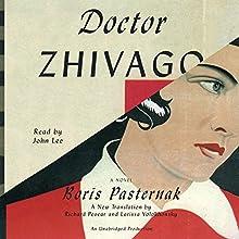 Doctor Zhivago Audiobook by Boris Pasternak, Richard Pevear (translator), Larissa Volokhonsky (translator) Narrated by John Lee