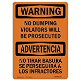 OSHA Warning Sign - No Dumping Violators Prosecuted Bilingual | Choose from: Aluminum, Rigid Plastic Or Vinyl Label Decal | Protect Your Business, Work Site, Warehouse & Shop Area |  Made in The USA