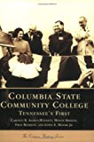 Columbia State Community College, Carolyn R. Allred-Winnett and Monte Bayless, 0738516597