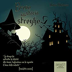 Breve storia delle streghe [A Brief History of the Witches]