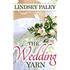 The Wedding Yarn
