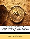 Laut- und Formenlehre der Altgermanischen Dialekte, Richard Bethge and Ferdinand Dieter, 1149822619