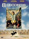 8 Seconds (Widescreen/Full Screen) [Import]