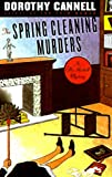 The Spring Cleaning Murders, Dorothy Cannell, 0670875716