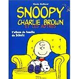 Snoopy, Charlie Brown et les autres: Album de la famille de Schulz (L')