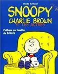 Snoopy, Charlie Brown et les autres