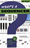 What's A Sequencer?, Emile Menasche, 0634013459