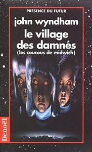 vignette de 'Le village des damnés... (John Wyndham)'