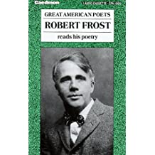 Robert Frost Reads His Poetry