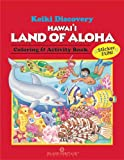 Keiki Discovery Land of Aloha Color and Activity Book, T. Yee, 0896104303