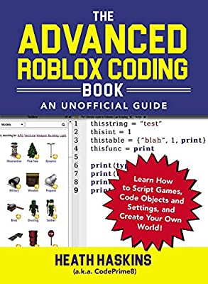 Amazoncom The Advanced Roblox Coding Book An Unofficial - gamingtutorials co roblox