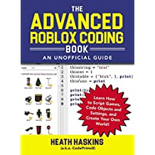 Adv Roblox Coding Book Unofficial Guide (Unofficial Roblox)