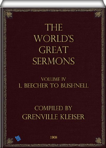 The Far-out's Great Sermons (Volume 4 L. Beecher to Bushnell)