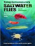 Tying Contemporary Saltwater Flies, David Klausmeyer, 0881505242
