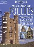 Follies, Gwyn Headley and Wim Meulenkamp, 1854106252