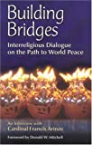 Building Bridges, Francis Arinze and Donald W. Mitchell, 1565482034