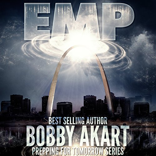 EMP: Electromagnetic Pulse: Prepping for Tomorrow Series