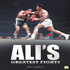 Ali's Greatest Fights Audiobook