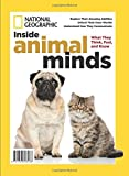 National Geographic Inside Animal Minds: What They Think, Feel, And Know