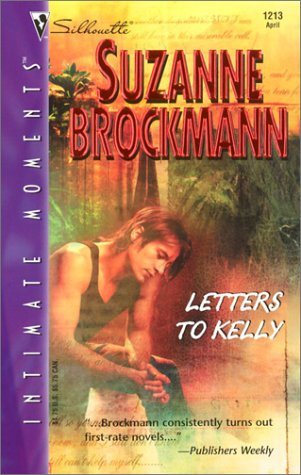 Letters to Kelly (Silhouette Intimate Moments No. 1213) (Harlequin Silhouette Intimate Moments) ebook