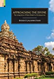 Approaching the Divine: The Integration Of A?var Bhakti In Srivai??avism
