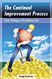 img - for The Continual Improvement Process book / textbook / text book