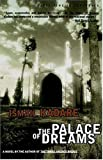 The Palace of Dreams, Ismail Kadare, 1559704160