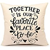 Romatic Family Inspirational Love Quote Throw Pillow Case Cushion Cover Cotton Linen 18 x 18 Inch Home Decoration(Together Is Our Favorite Place To Be)