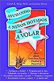 Ayudando a Ninos Dotados a Volar, Carol A. Strip and Gretchen S. Hirsch, 0910707421
