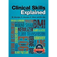 Clinical Skills Explained