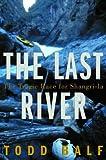 The Last River, Todd Balf, 0609606255