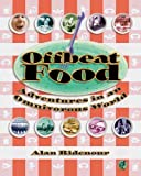 Offbeat Food, Alan Ridenour, 1891661094