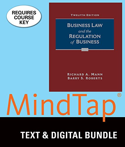 Bundle: Business Law and the Regulation of Business, Loose-Leaf Version, 12th + MindTap Business Law, 1 term  (6 months) Printed Access Card
