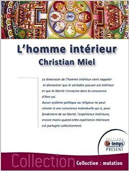 Amazon.fr - L\'homme intérieur - Christian Miel - Livres