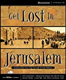 img - for Get Lost in Jerusalem book / textbook / text book