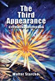 The Third Appearance, Walter H. Starcke, 0929845072