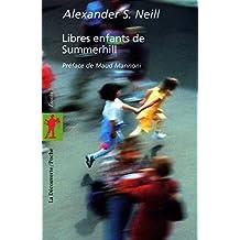 Libres enfants de Summerhill [nouvelle édition]