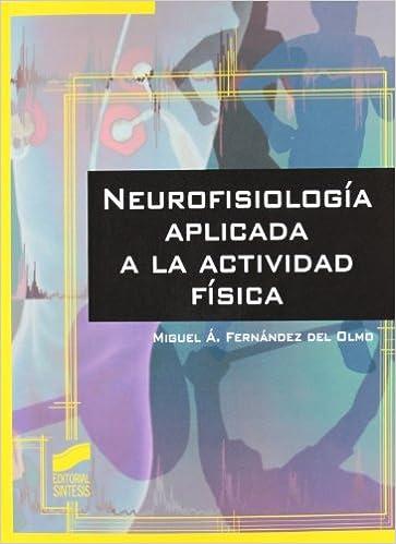 Amazon.com: Neurofisiología aplicada a la actividad física ...