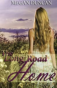 The Long Road Home (A Contemporary Romance)