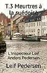 T.3 Meurtres à la suédoise par Pedersen